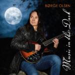 Børge Olsen - Music in the Dark - Fresh Tea